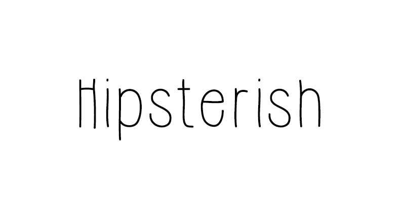 Hipsterish font
